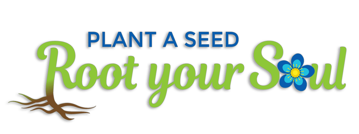 plant a seed root your soul logo